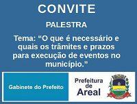 """PALESTRA – """"O que é necessário e quais os trâmites e prazos para execução de eventos no município"""""""